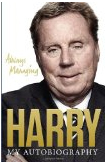 Book Review: Always Managing – My Autobiography by Harry Redknapp